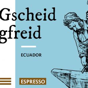 Gscheid gfreid Espresso Bio Kaffee Bohnen
