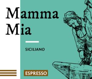 Mamma Mia Espresso Kaffee Bohnen