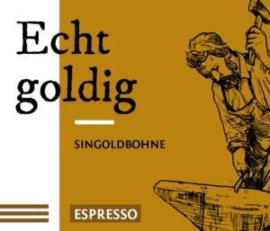 Echt goldig Direct Trade Espresso Kaffee Bohnen